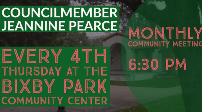 Monthly Meetings with Council Member Jeannine Pearce